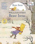 Brave Irene Storytime Set - William Steig