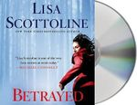 Betrayed : A Rosato & Associates Novel - Lisa Scottoline