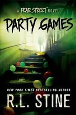 Party Games : A Fear Street Novel - R L Stine