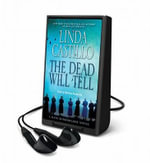 The Dead Will Tell : A Thriller - Linda Castillo