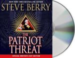 The Patriot Threat : Cotton Malone - Steve Berry