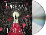 Dream a Little Dream - Kerstin Gier