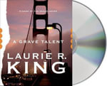 A Grave Talent : Kate Martinelli Mystery - Laurie R King
