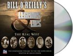 Bill O'Reilly's Legends and Lies : The Real West - Bill O'Reilly