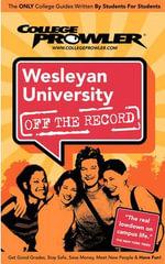 Wesleyan University (College Prowler Guide) - John M Cusick