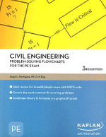 Civil Engineering Problem Solving Flowcharts for the PE Exam : Kaplan Aec Education Ser. - Jorge L. Rodriguez