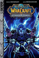 Warcraft : Death Knight v. 1 - Rocio Zucchi