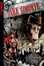 Dark Goodbye #1 - Frank Marraffino