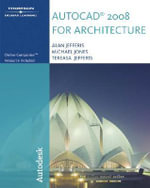 AutoCAD 2008 for Architecture - Alan Jefferis
