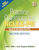 Practice Questions for NCLEX-PN : Test Preparation - Judith C. Miller