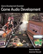 Game Development Essentials : Game Audio Development - Jeannie Novak