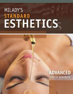 Student Workbook for Milady's Standard Esthetics : Advanced - Milady