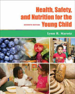 Health Safety and Nutrition for the Young Child - Lynn R. Marotz