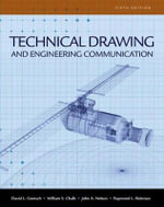 Technical Drawing and Engineering Communication - David L Goetsch