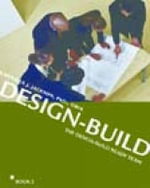 The Integrated Design-Build Team : The Integrated Design-Build Team - Barbara Jackson