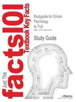 Studyguide for Clinical Psychology by Trull, ISBN 9780534633875 - 7th Edition Trull