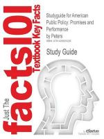 Studyguide for American Public Policy : Promises and Performance by Peters, ISBN 9781568029061 - Donada Peters