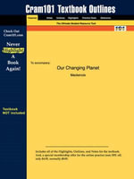Studyguide for Our Changing Planet by MacKenzie, ISBN 9780130651723 -  Mackenzie