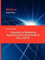 Exam Prep for Essentials of Marketing Research by Kumar & Aa - Day Kumar & Aaker &