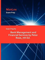 Exam Prep for Bank Management and Financial Services by Pete - Rose Peter