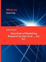 Exam Prep for Essentials of Marketing Research by Hair Et Al -  Hair et al...