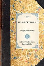 BURNABY's TRAVELS~through North America - Andrew Burnaby; Francis Fauquier; Rufus
