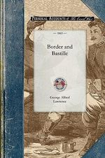 Border and Bastille - George A Lawrence