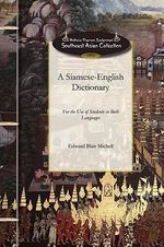 A Siamese-English Dictionary - Edward Blair Michell