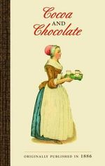 Cocoa and Chocolate - James Bugbee
