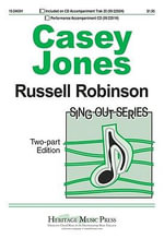 Casey Jones : Sing Out - Russell L. Robinson