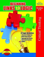 Beginning Links to Logic Grades 2-4 - Tiffany Rosengarten