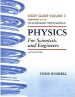 Physics for Scientists and Engineers : Study Guide v. 2, (21-33) - Paul A. Tipler