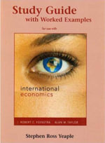 International Economics Study Guide : Study Guide - Robert C. Feenstra