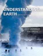 Understanding Earth : 6th Edition - John Grotzinger