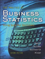 The Practice of Business Statistics : Using Data for Decisions [With CDROM] - Moore D.