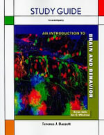 Introduction to Brain and Behavior Study Guide - Terence J Bazzett