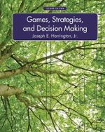 Games, Strategies, and Decision Making - Joseph Harrington