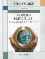 Study Guide for Modern Principles of Macroeconomics - Tyler Cowen