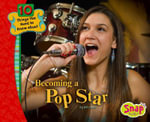 Becoming a Pop Star : Revving Up the Crowd - Jen Jones