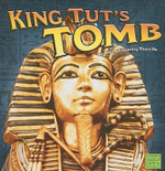King Tut's Tomb : Ancient Egypt - Amanda Doering Tourville