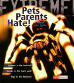 Pets Parents Hate - Extreme : Animal Life Cycles - Trevor Day