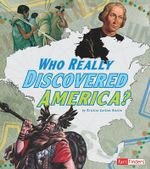Who Really Discovered America? - Kristine Carlson Asselin