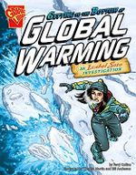 Getting to the Bottom of Global Warming : An Isabel Soto Investigation - Terry Collins