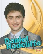 Daniel Radcliffe : Snap Books: Star Biographies (Library) - Sheila Griffin Llanas