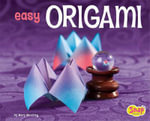 Easy Origami : A Step-by-step Guide for Kids - Chris Alexander
