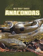 Anacondas - Megan Kopp
