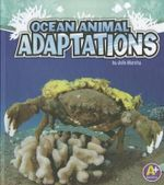 Ocean Animal Adaptations : A+ Books: Amazing Animal Adaptations - Julie Murphy