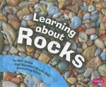 Learning about Rocks : Pebble Plus: Science Builders - Mari C Schuh