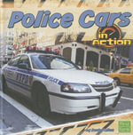 Police Cars in Action - Becky Olien