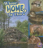 Whose Home Is This? : A+ Books: Nature Starts - Julie Murphy